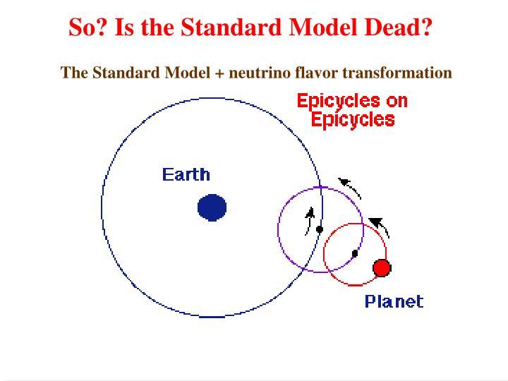 The Standard Model + neutrino flavor transformation