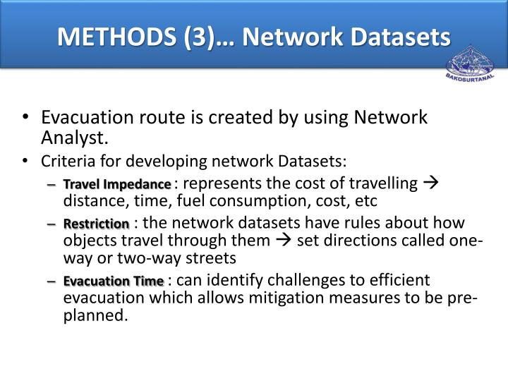 METHODS (3)… Network Datasets