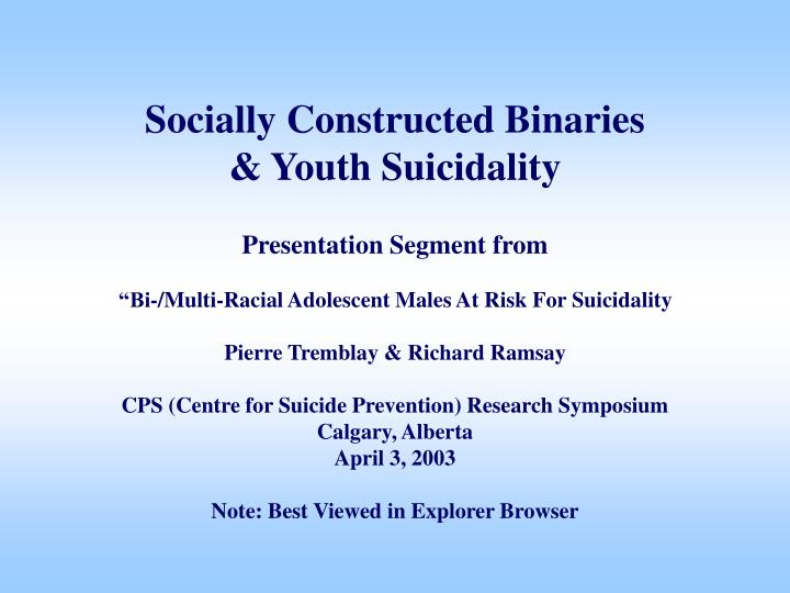 Socially constructed binaries youth suicidality