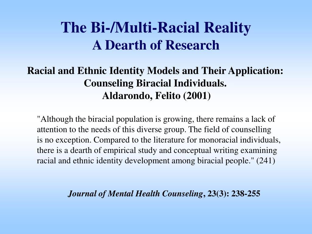 The Bi-/Multi-Racial Reality