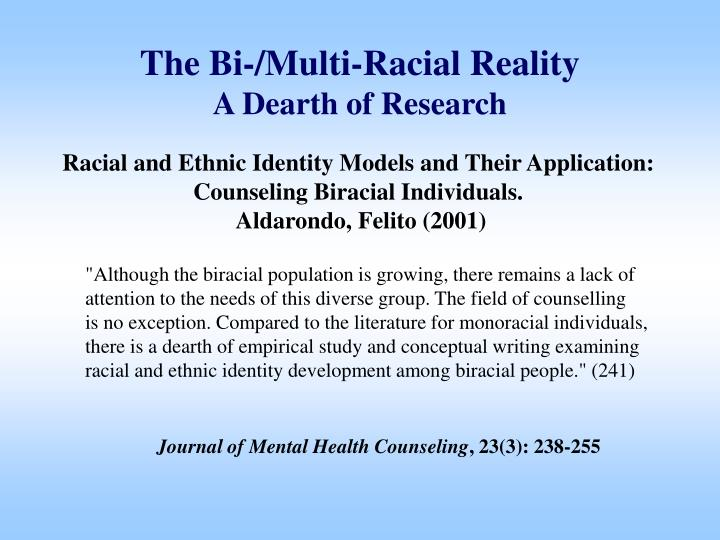 The bi multi racial reality a dearth of research