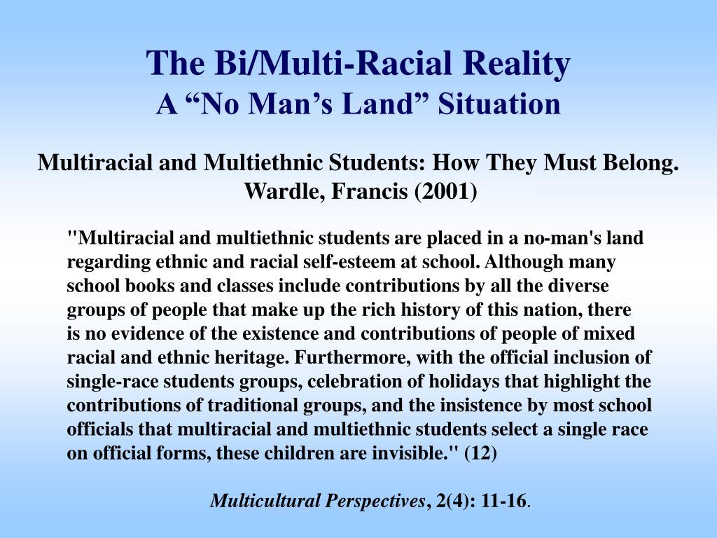 The Bi/Multi-Racial Reality