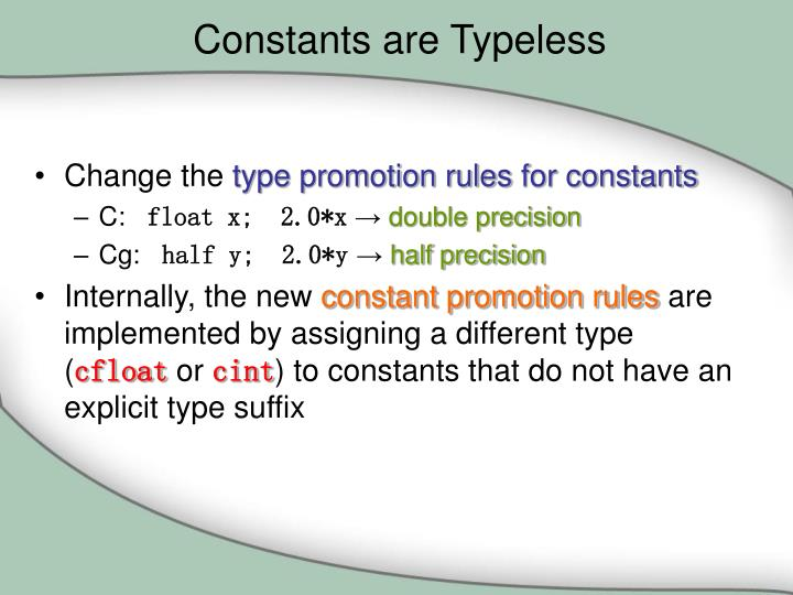 Constants are Typeless