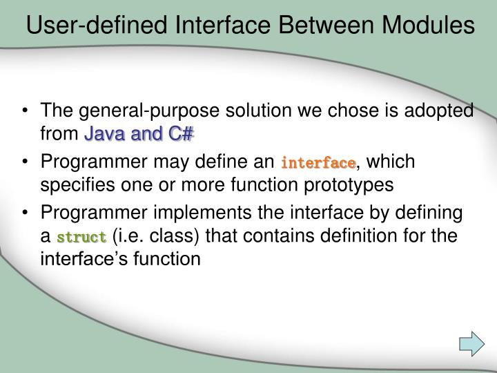 User-defined Interface Between Modules