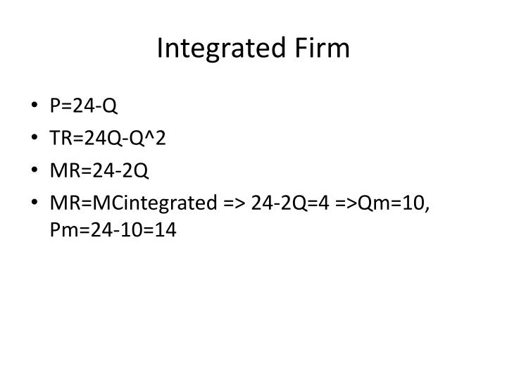 Integrated Firm