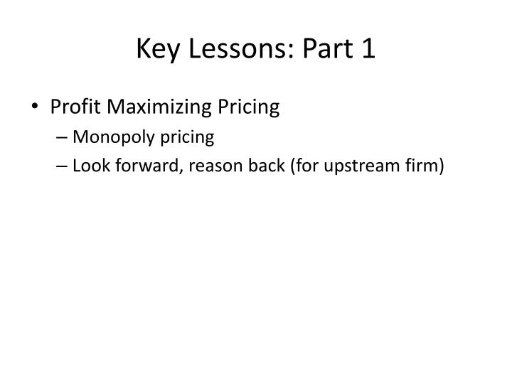 Key lessons part 1