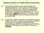 implementation of trade policy initiatives