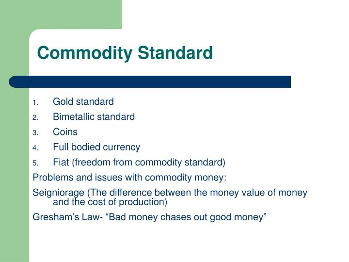 Commodity Standard