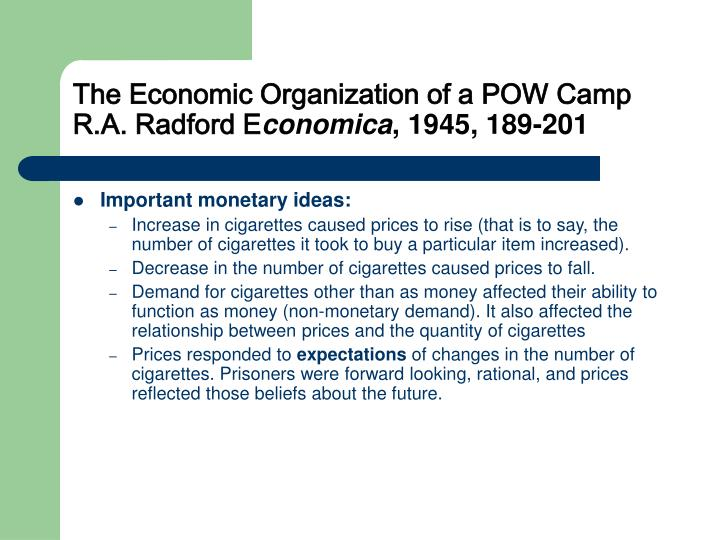The Economic Organization of a POW Camp