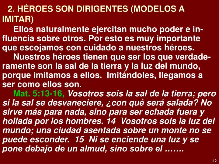 2. HÉROES SON DIRIGENTES (MODELOS A IMITAR)