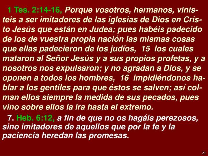 1 Tes. 2:14-16,