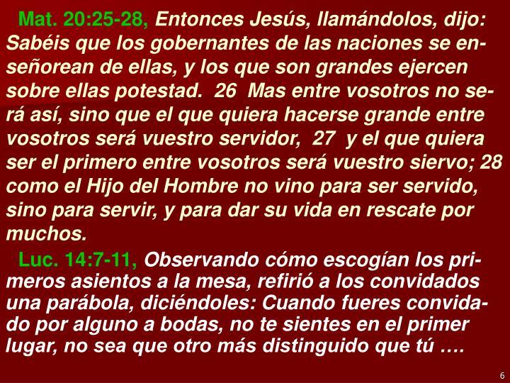 Mat. 20:25-28,
