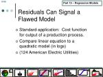 residuals can signal a flawed model