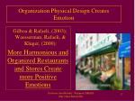 organization physical design creates emotion