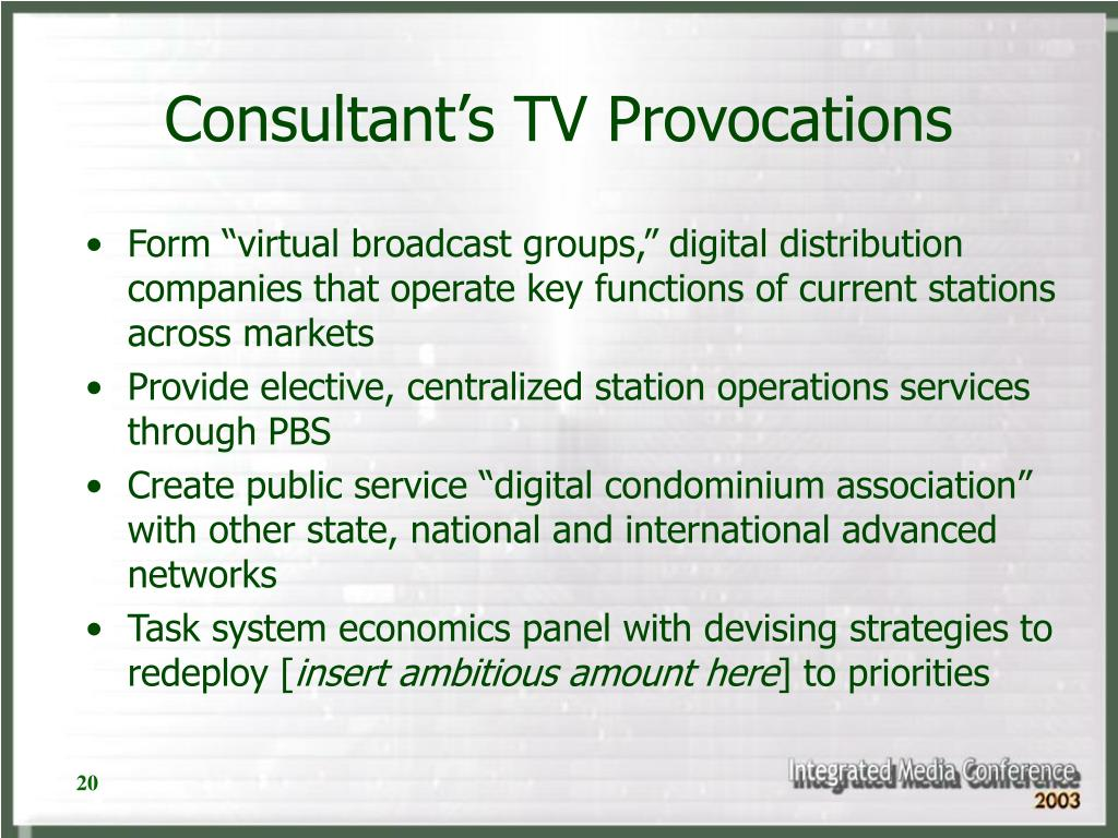Consultant's TV Provocations