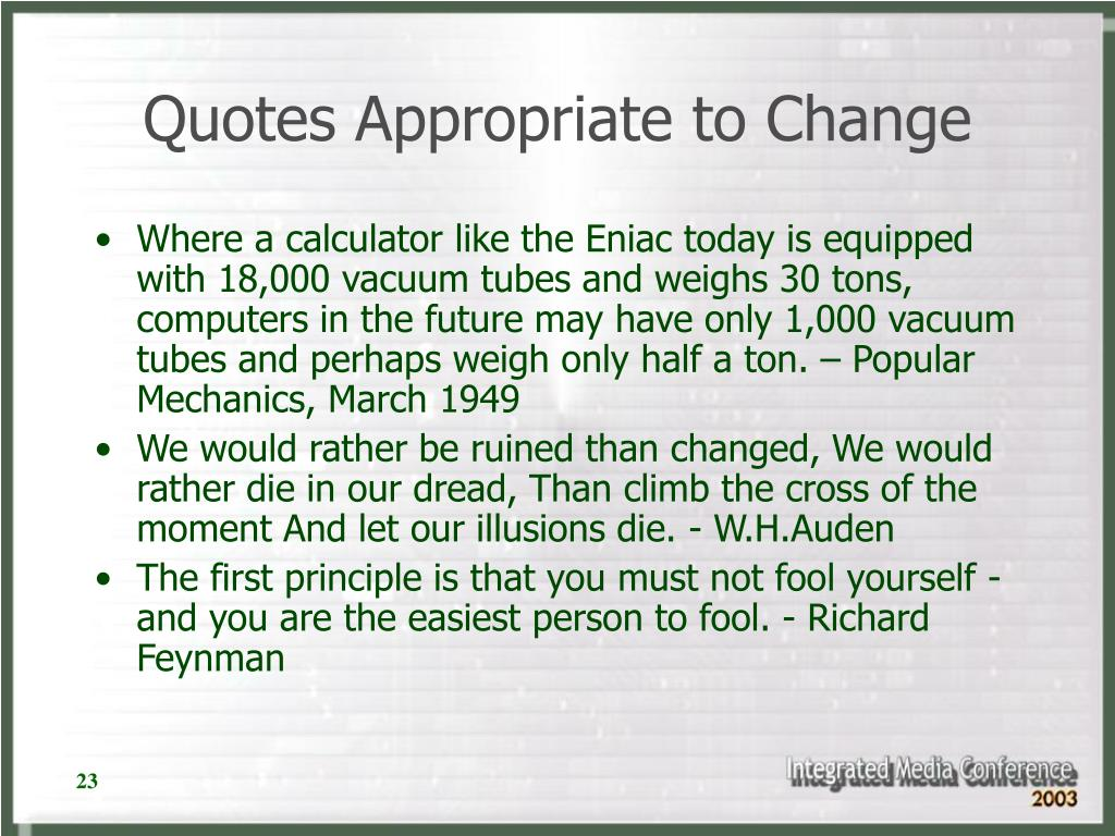 Quotes Appropriate to Change