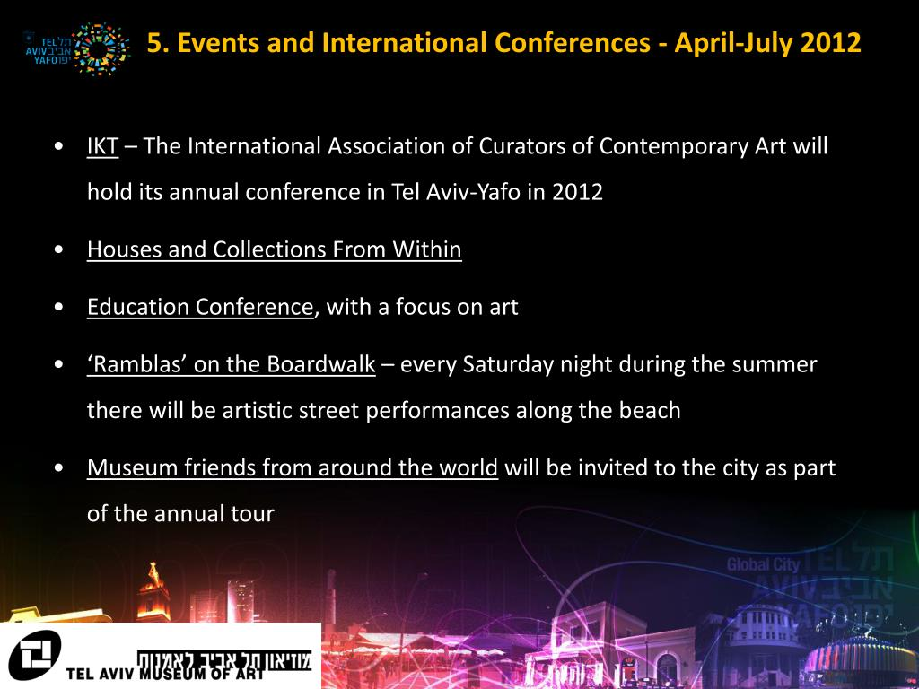 5. Events and International Conferences - April-July 2012