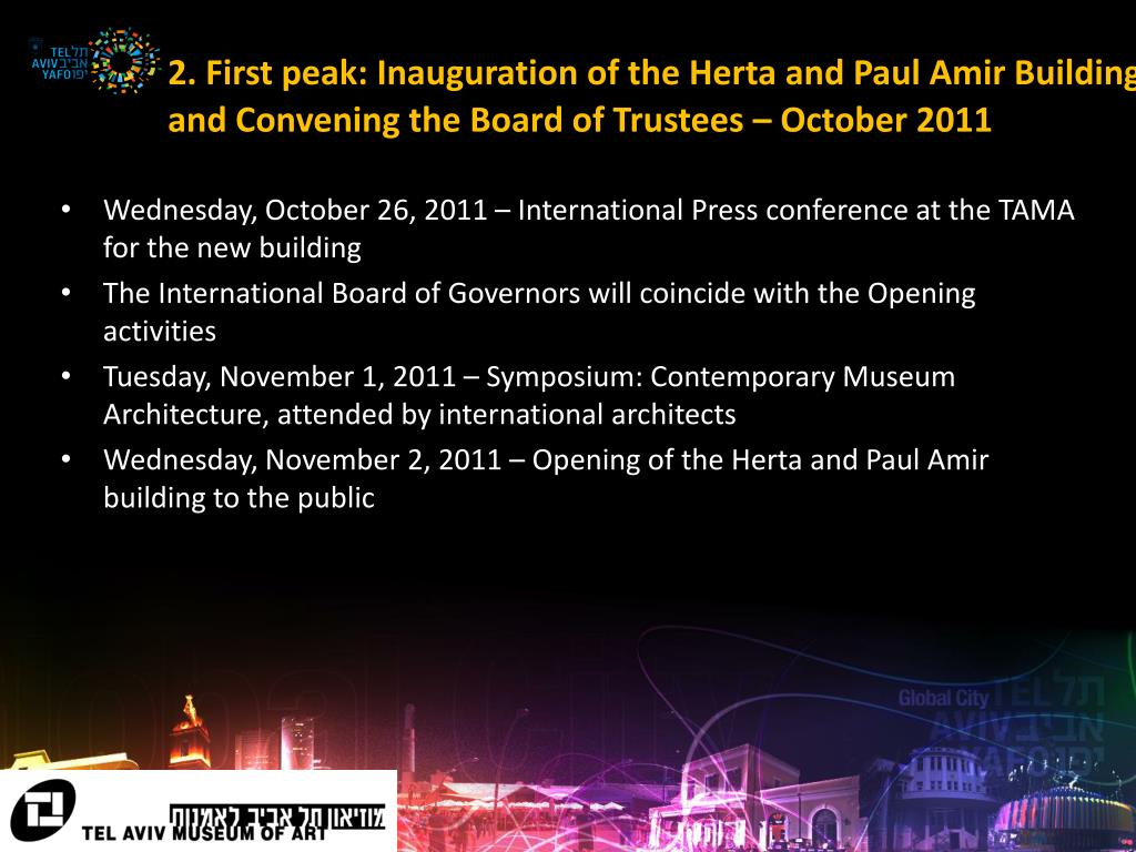 2. First peak: Inauguration of the Herta and Paul Amir Building and Convening the Board of Trustees – October 2011