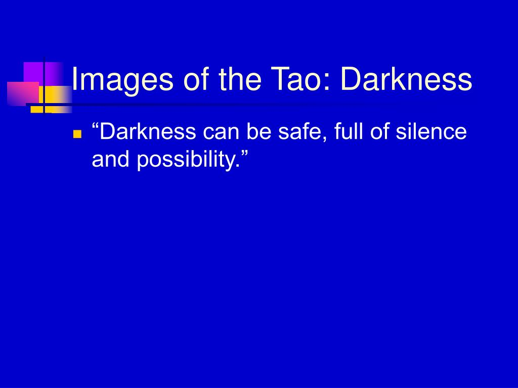 Images of the Tao: Darkness