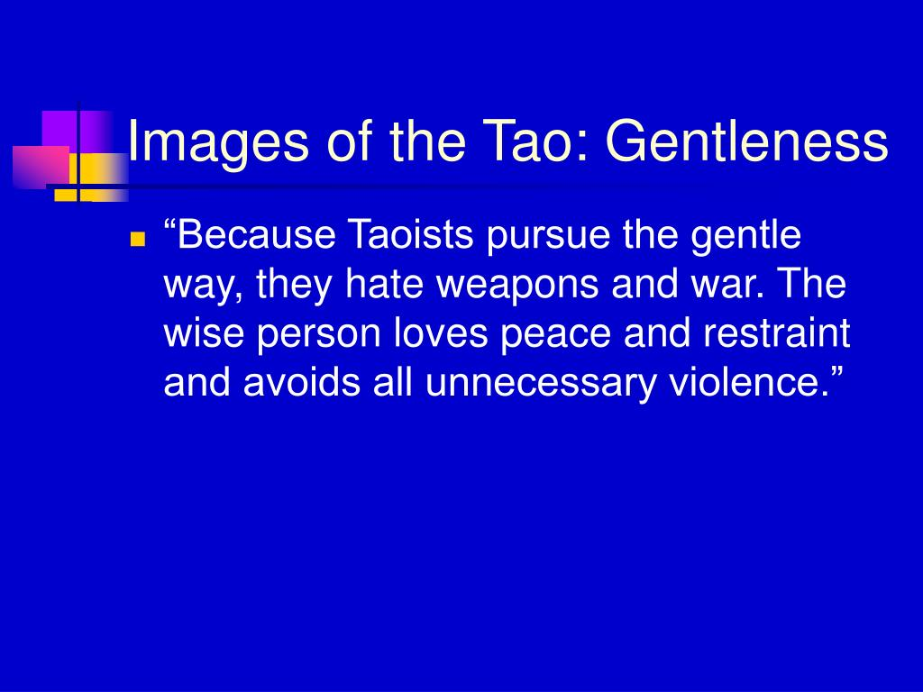 Images of the Tao: Gentleness