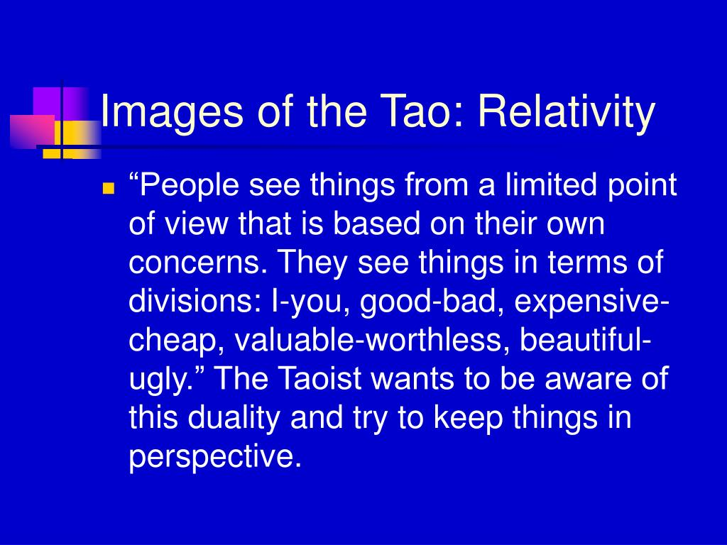 Images of the Tao: Relativity