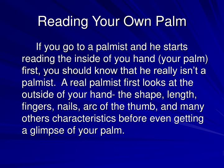 Reading your own palm