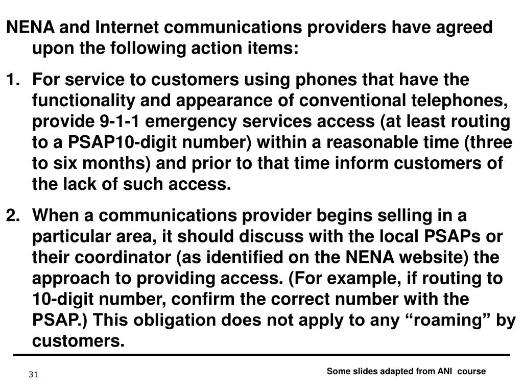 NENA and Internet communications providers have agreed upon the following action items: