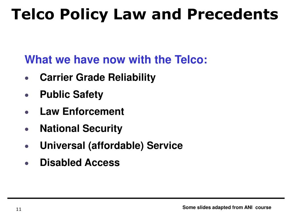 Telco Policy Law and Precedents