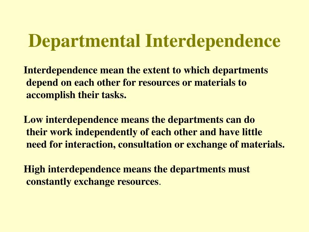 Departmental Interdependence