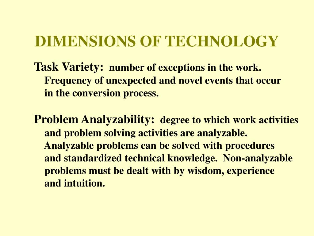 DIMENSIONS OF TECHNOLOGY