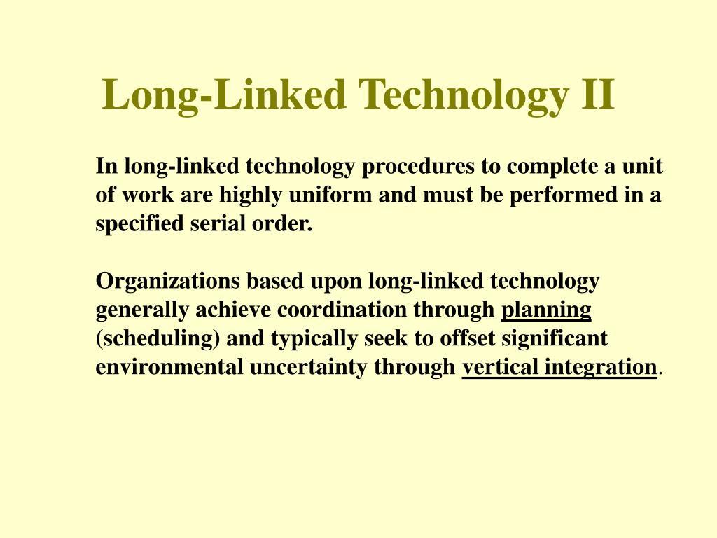 Long-Linked Technology II