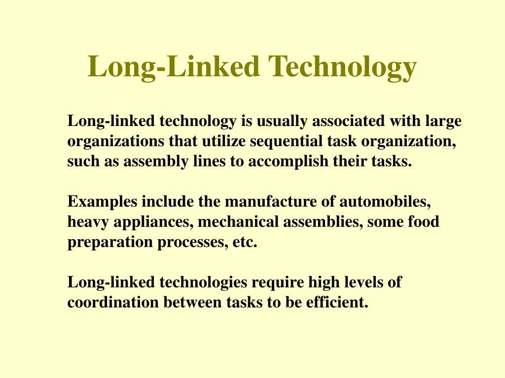 Long-Linked Technology