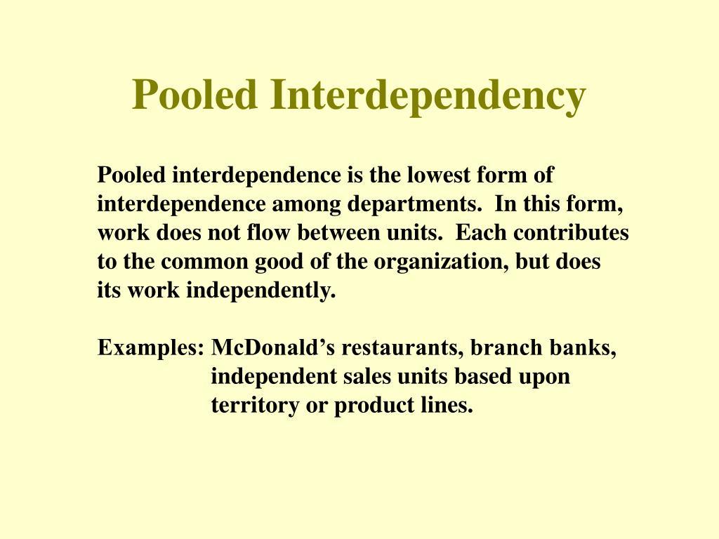 Pooled Interdependency