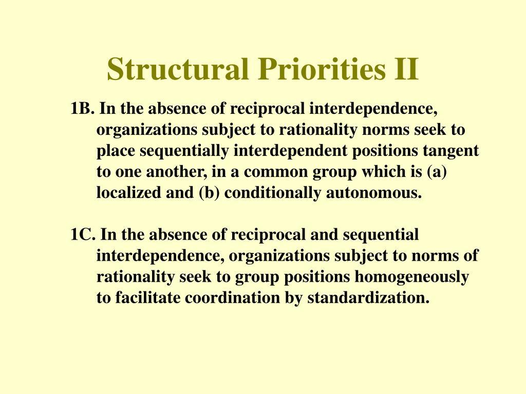Structural Priorities II