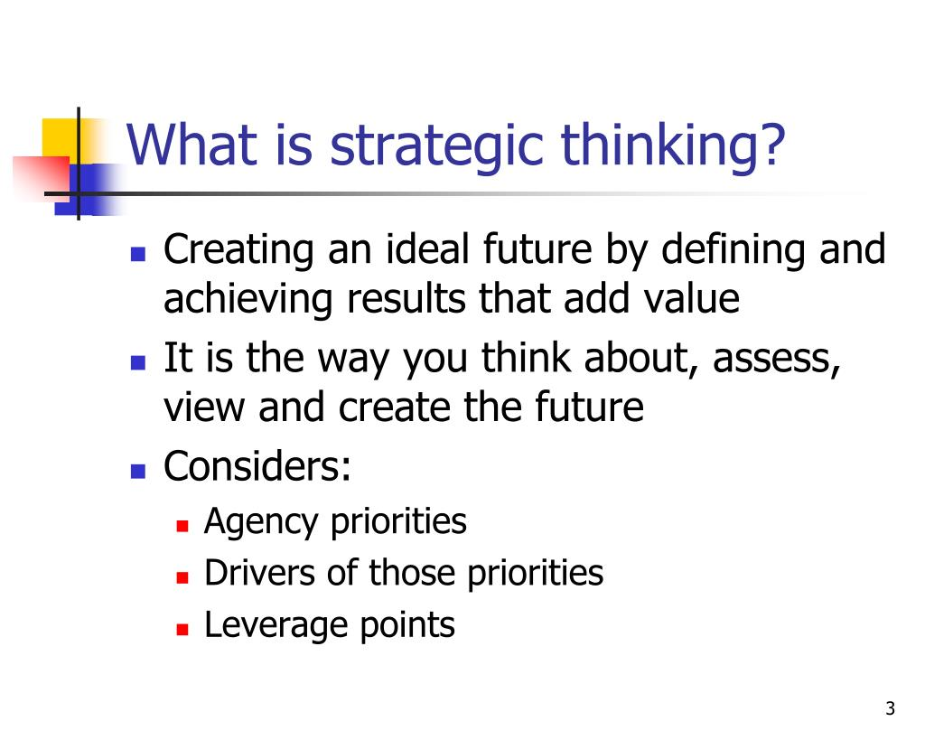 What is strategic thinking?