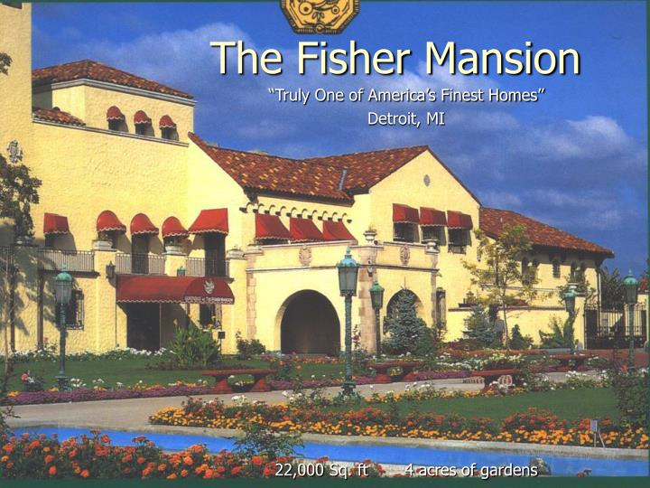 the fisher mansion n.