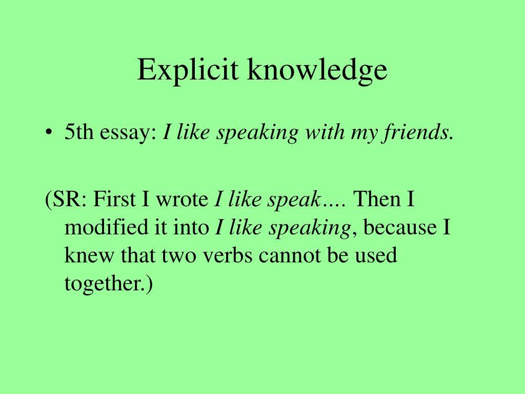Explicit knowledge