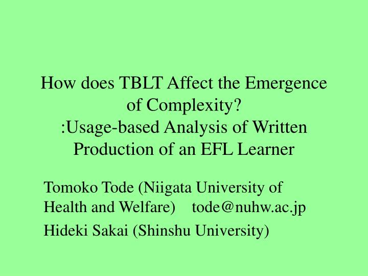 How does TBLT Affect the Emergence of Complexity?