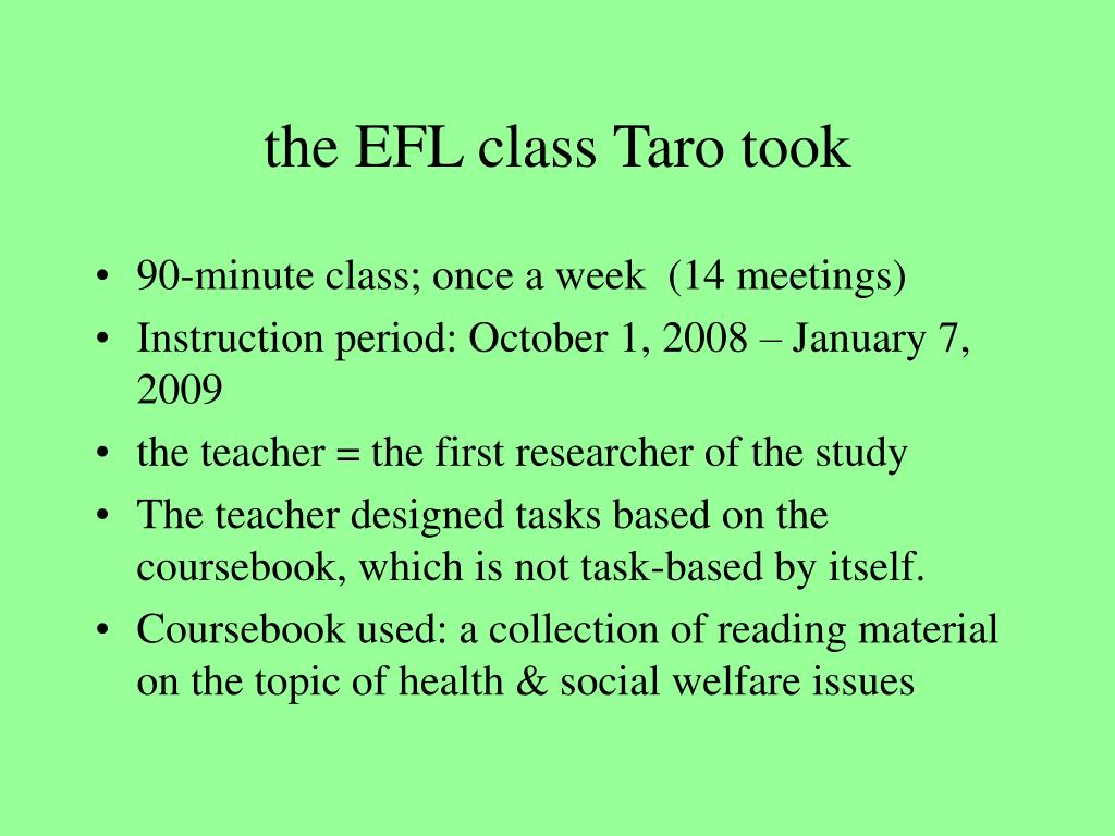 the EFL class Taro took