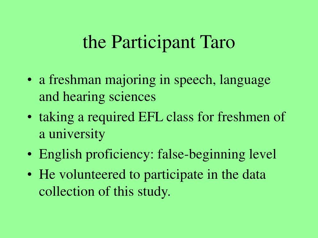 the Participant Taro
