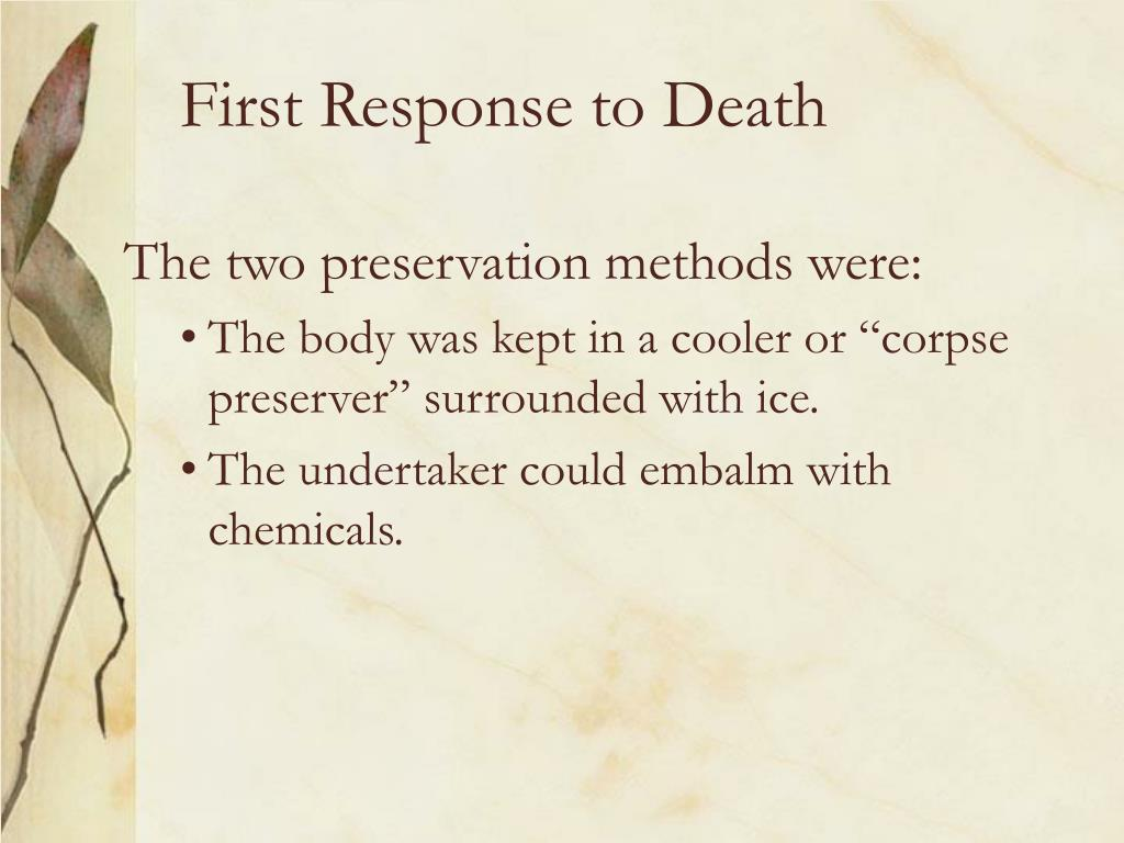 First Response to Death