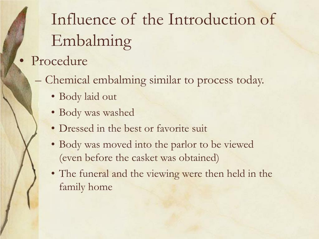 Influence of the Introduction of Embalming