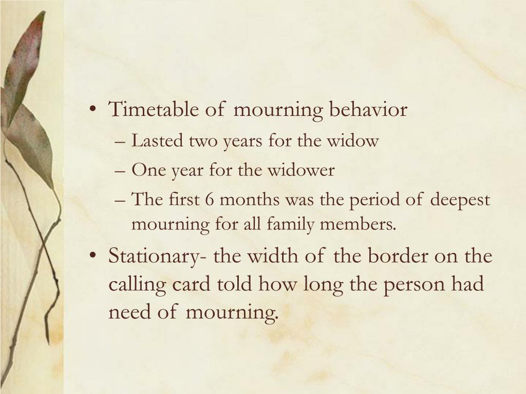 Timetable of mourning behavior