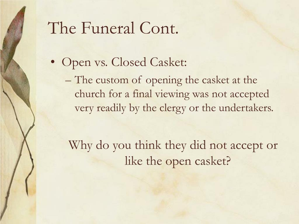 The Funeral Cont.
