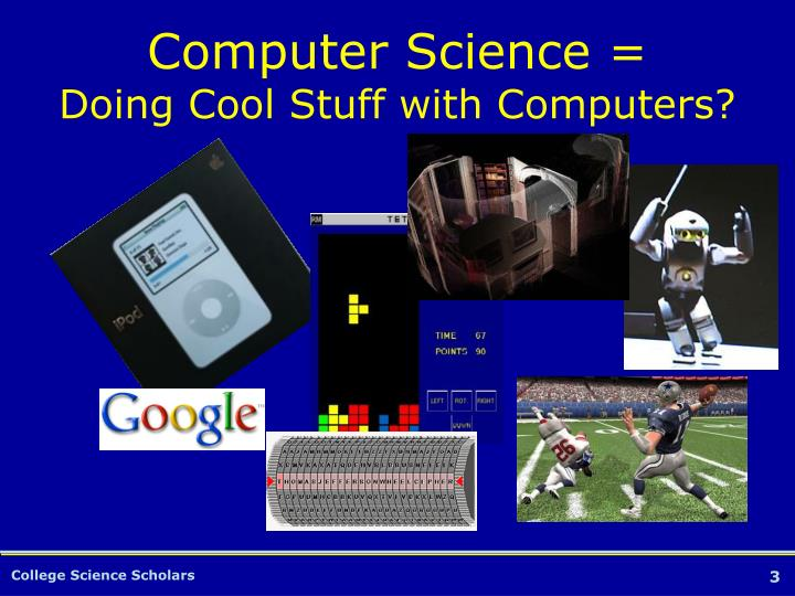 Computer science doing cool stuff with computers