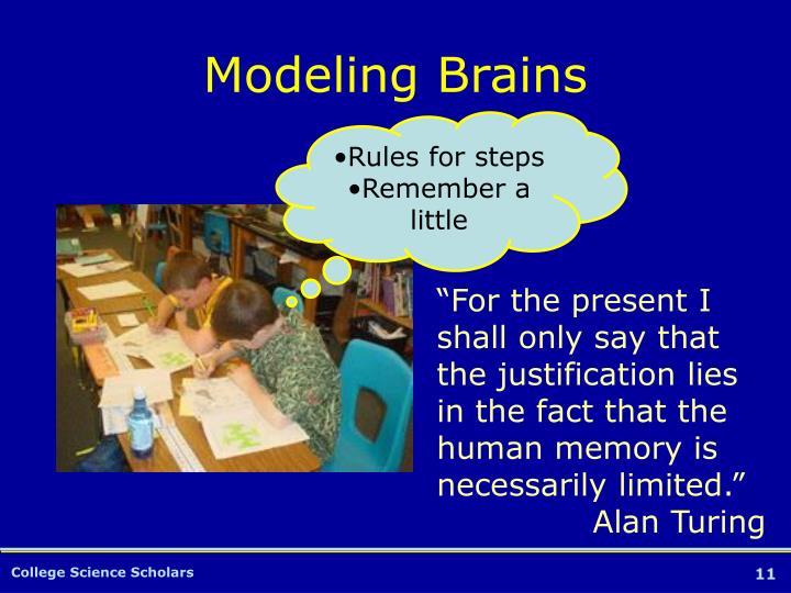 Modeling Brains