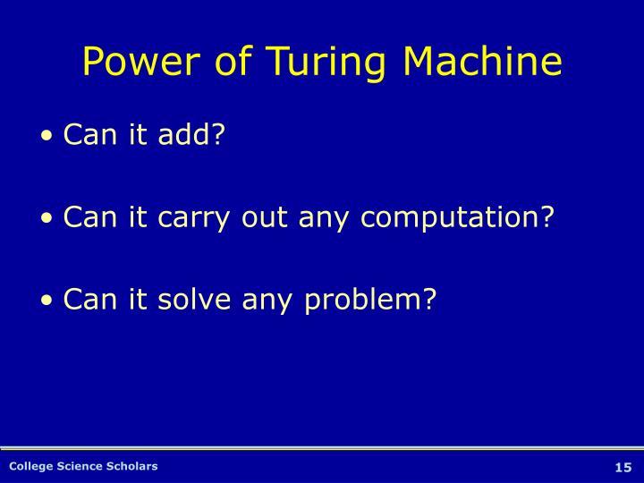 Power of Turing Machine