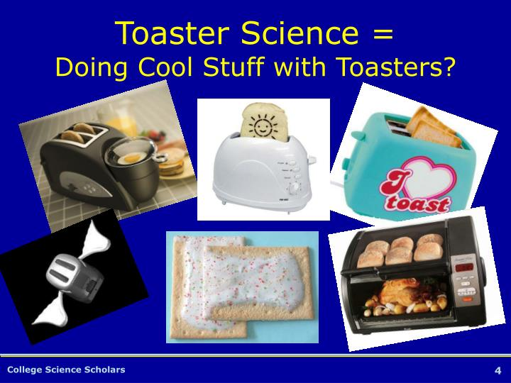 Toaster Science =