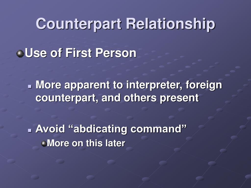Counterpart Relationship