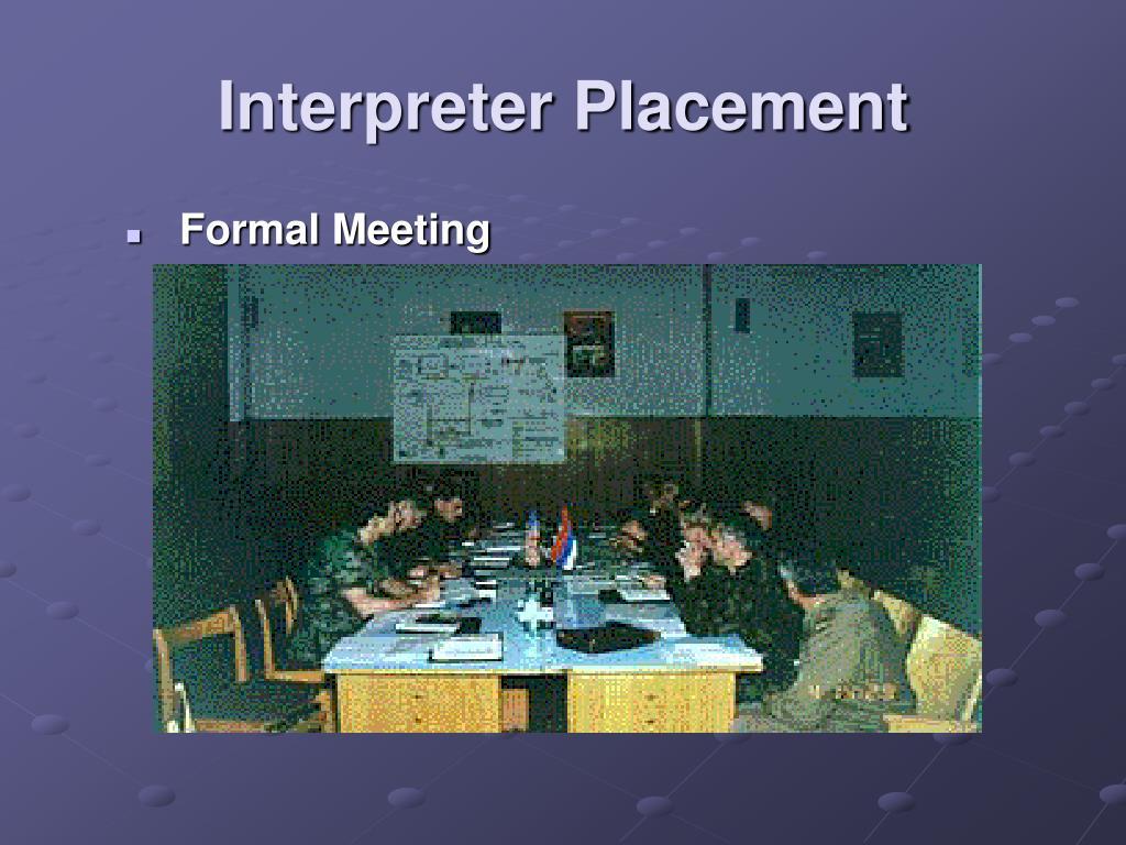 Interpreter Placement